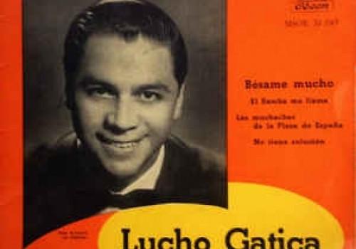 Lucho Gatica - Bésame mucho